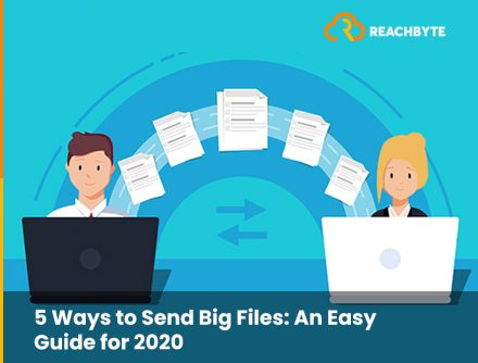 5 Ways to Send Big Files: An Easy Guide for 2020