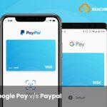 Google Pay V/S PayPal