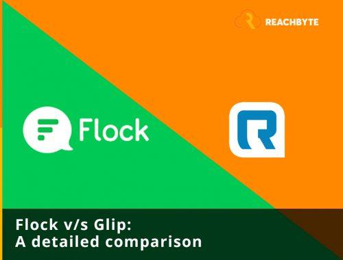 Flock vs Glip - A Detailed Comparison