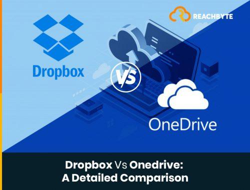 Dropbox Vs. OneDrive - A Detailed Comparison